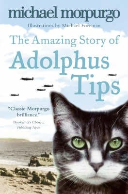 The-Amazing-Story-of-Adolphus-Tips-by-Michael-Morpurgo